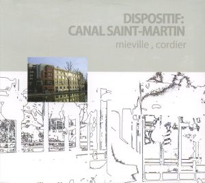 Dispositif Canal Saint Martin