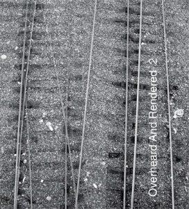 Yperiau / Overheard And Rendered 2